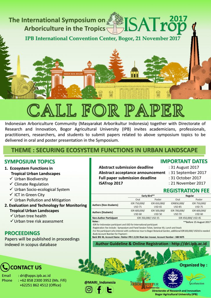 The International Symposium on Arboriculture in the Tropics (ISATrop) 2017: Securing ecosystem functions in urban landscape